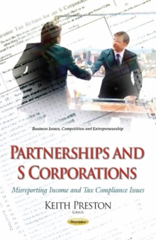 Partnerships & S Corporations : Misreporting Income & Tax Compliance Issues, Paperback Book