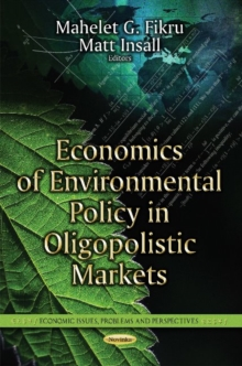 Economics of Environmental Policy in Oligopolistic Markets, Paperback Book