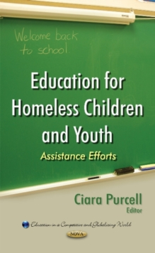 Education for Homeless Children & Youth : Assistance Efforts, Hardback Book