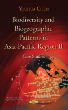 Biodiversity & Biogeographic Patterns in Asia-Pacific Region II : Case Studies, Paperback Book