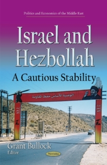 Israel & Hezbollah : A Cautious Stability, Paperback Book