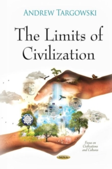 Limits of Civilization, Hardback Book