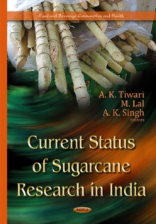 Current Status of Sugarcane Research in India, Hardback Book