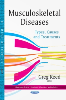 Musculoskeletal Diseases : Types, Causes & Treatments, Paperback Book