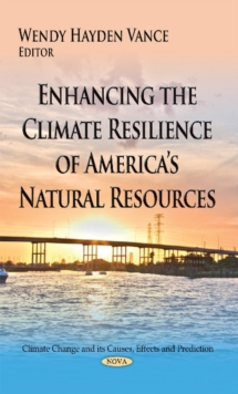 Enhancing the Climate Resilience of Americas Natural Resources, Hardback Book