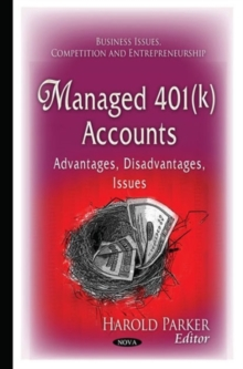 Managed 401(K) Accounts : Advantages, Disadvantages, Issues, Hardback Book