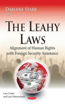 Leahy Laws : Alignment of Human Rights with Foreign Security Assistance, Hardback Book