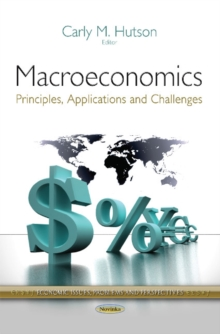 Macroeconomics : Principles, Applications & Challenges, Paperback Book