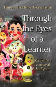 Through the Eyes of a Learner : My Teachers Emotional Intelligence, Paperback Book