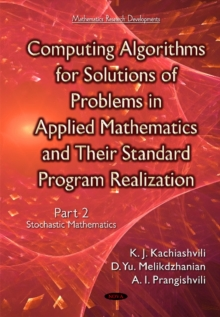 Computing Algorithms of Solution of Problems of Applied Mathematics & Their Standard Program Realization : Part 2 -- Stochastic Mathematics, Hardback Book