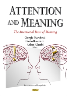 Attention & Meaning : The Attentional Basis of Meaning, Hardback Book