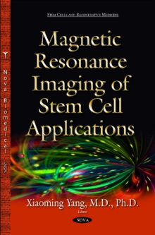 Magnetic Resonance Imaging of Stem Cell Applications, Hardback Book