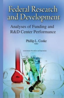 Federal Research & Development : Analyses of Funding & R&D Center Performance, Hardback Book
