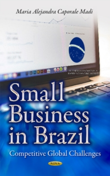 Small Business in Brazil : Competitive Global Challenges, Hardback Book