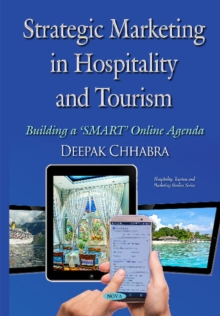 Strategic Marketing in Hospitality & Tourism : Building a SMART Online Agenda, Hardback Book