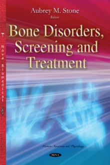 Bone Disorders, Screening & Treatment, Hardback Book