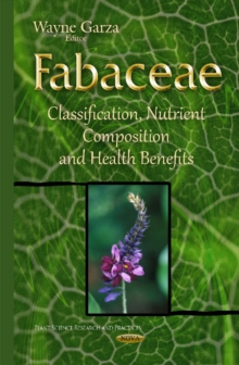 Fabaceae : Classification, Nutrient Composition & Health Benefits, Hardback Book