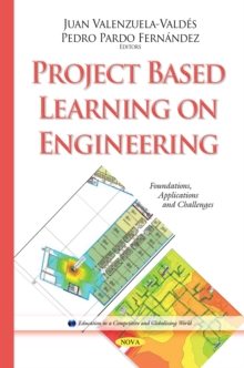 Project Based Learning on Engineering : Foundations, Applications & Challenges, Hardback Book