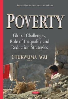 Poverty : Global Challenges, Role of Inequality & Reduction Strategies, Hardback Book
