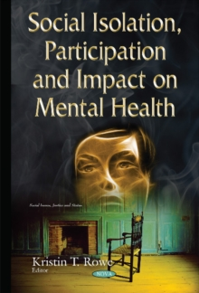 Social Isolation, Participation & Impact on Mental Health, Hardback Book