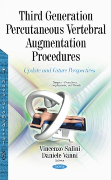 Third Generation Percutaneous Vertebral Augmentation Procedures : Update & Future Perspectives, Hardback Book