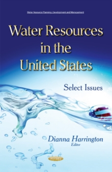 Water Resources in the United States : Select Issues, Paperback Book