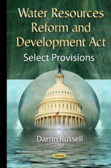 Water Resources Reform & Development Act : Select Provisions, Hardback Book