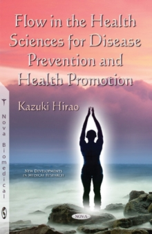 Flow in the Health Sciences for Disease Prevention & Health Promotion, Paperback Book