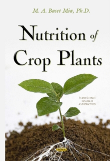 Nutrition of Crop Plants, Hardback Book