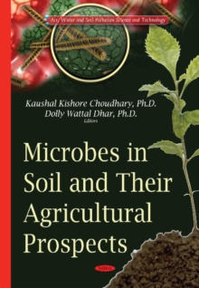 Microbes in Soil & Their Agricultural Prospects, Hardback Book