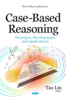 Case-Based Reasoning : Strategies, Developments & Applications, Hardback Book