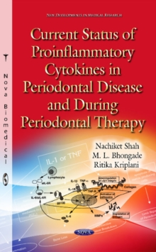 Current Status of Proinflammatory Cytokines in Periodontal Disease & During Periodontal Therapy, Hardback Book