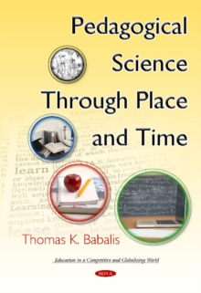 Pedagogical Science Through Place & Time, Hardback Book