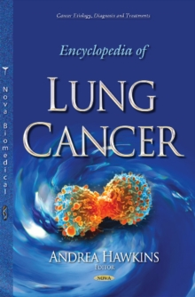 Encyclopedia of Lung Cancer, Hardback Book