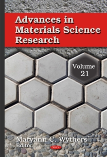 Advances in Materials Science Research : Volume 21, Hardback Book