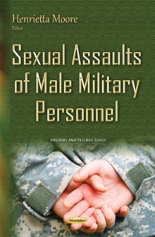 Sexual Assaults of Male Military Personnel, Paperback Book