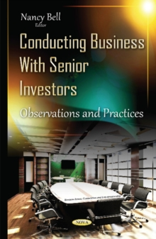 Conducting Business with Senior Investors : Observations & Practices, Hardback Book
