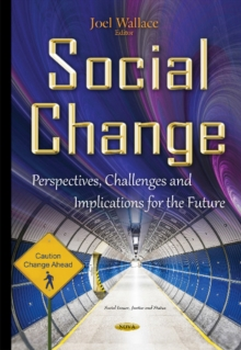 Social Change : Perspectives, Challenges & Implications for the Future, Hardback Book