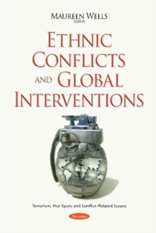 Ethnic Conflicts & Global Interventions, Paperback Book