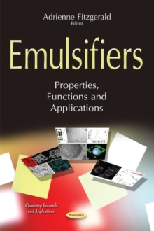 Emulsifiers : Properties, Functions & Applications, Paperback Book