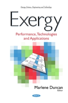 Exergy : Performance, Technologies & Applications, Hardback Book