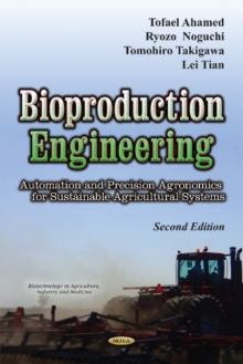 Bioproduction Engineering : Automation & Precision Agronomics for Sustainable Agricultural Systems, Hardback Book