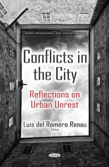 Conflicts in the City : Reflections on Urban Unrest, Hardback Book