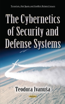 Cybernetics of Security & Defense Systems, Hardback Book