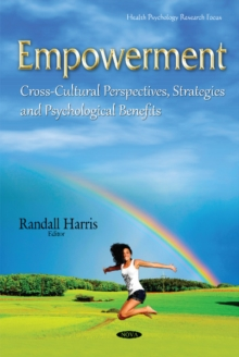 Empowerment : Cross-Cultural Perspectives, Strategies & Psychological Benefits, Hardback Book