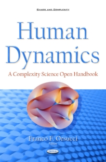 Human Dynamics : A Complexity Science Open Handbook, Hardback Book