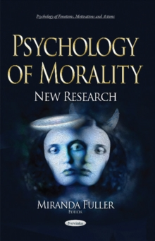 Psychology of Morality : New Research, Paperback Book