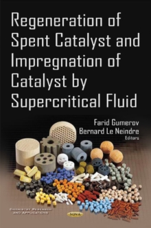 Regeneration of Spent Catalyst & Impregnation of Catalyst by Supercritical Fluid, Hardback Book