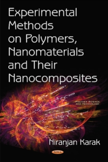 Experimental Methods on Polymers, Nanomaterials & Their Nanocomposites, Hardback Book