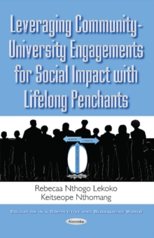 Leveraging Community-University Engagements for Social Impact with Lifelong Penchants, Paperback Book